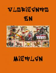 A Picture of Floricanto en Mictlan